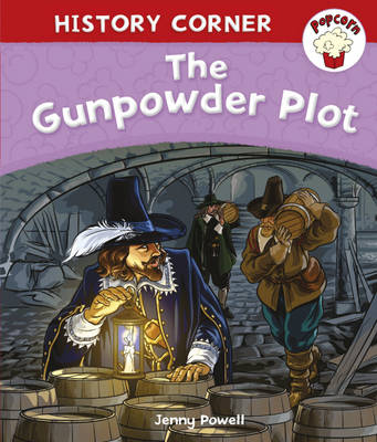 The Gunpowder Plot by Jenny Powell