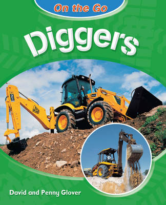 Diggers by David Glover, Penny Glover