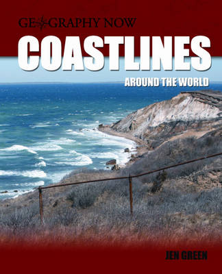 Coastlines Around the World by Dr Jen Green, Rob Childs