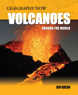 Volcanoes Around the World by Jen Green