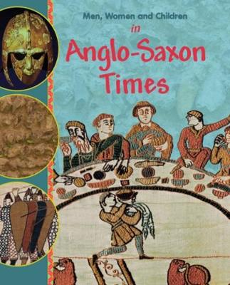 In Anglo Saxon Times by Jane M. Bingham