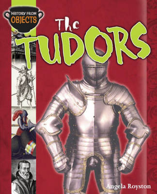 The Tudors by Angela Royston