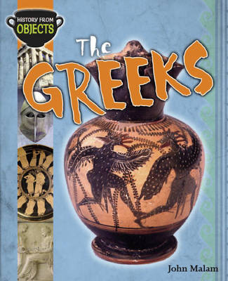 The Greeks by John Malam