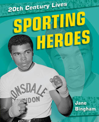 Sporting Heroes by Jane Bingham