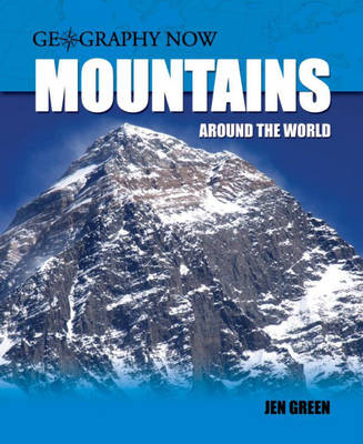 Mountains Around the World by Jen Green