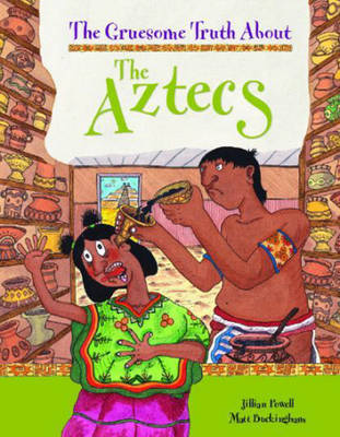 The Aztecs by Jillian Powell