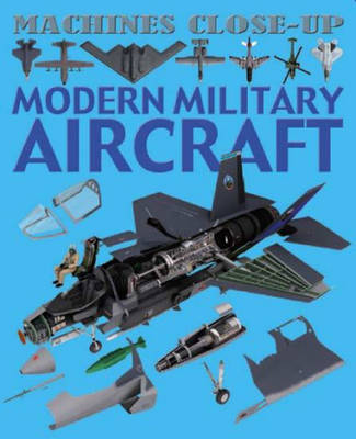Modern Military Aircraft by Daniel Gilpin
