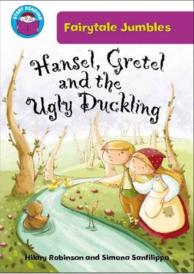 Hansel & Gretel and the Ugly Duckling by Hilary Robinson