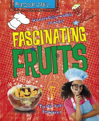 Fascinating Fruits by Lorna Brash