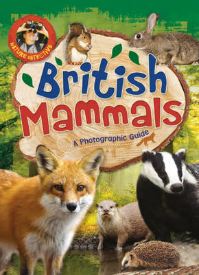British Mammals by Victoria Munson, Liz Gogerly
