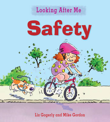 Staying Safe Outdoors by Liz Gogerly