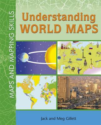 Understanding World Maps by Jack Gillet, Meg Gillet