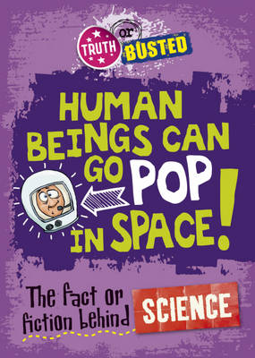The Fact or Fiction Behind Science by Paul Harrison