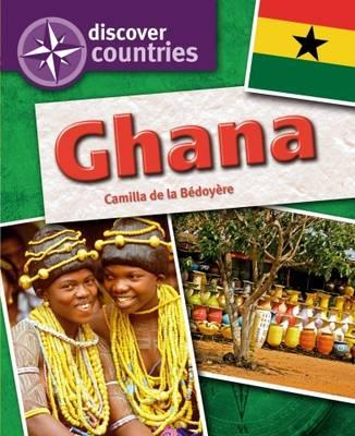 Ghana by Camilla De la Bedoyere