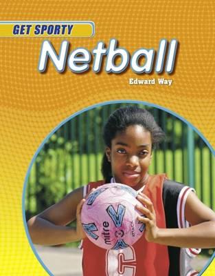 Netball by Edward Way