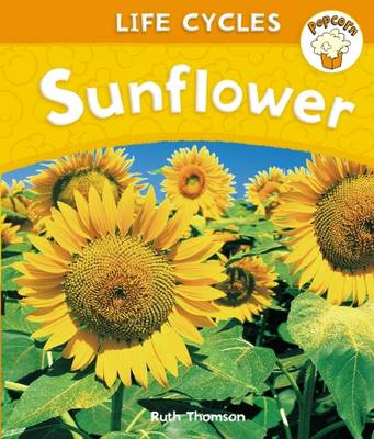Sunflower by Ruth Thomson