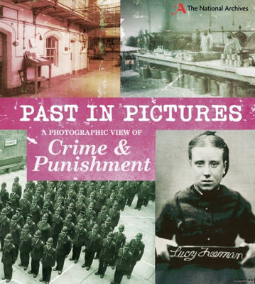 A Photographic View of Crime and Punishment by Alex Woolf