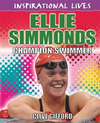Ellie Simmonds Champion Swimmer by Clive Gifford, Simon Hart
