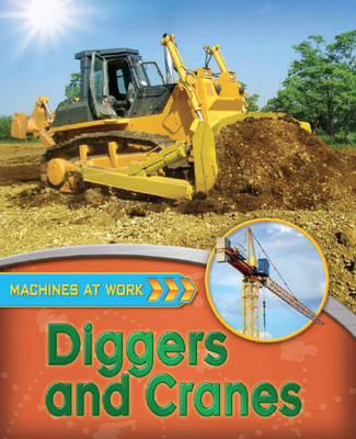 Diggers and Cranes by Clive Gifford