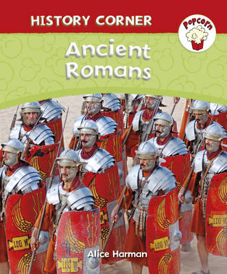 Ancient Romans by Alice Harman