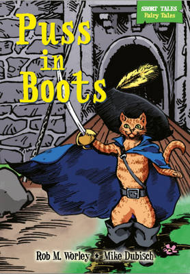 Puss in Boots by Rob M. Worley