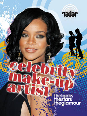 Celebrity Make-Up Artist by Mary Colson