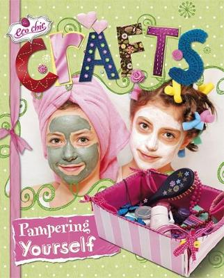 Crafts for Pampering Yourself by Susannah Blake