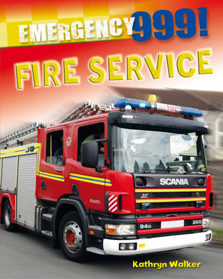 Fire Service by Kathryn Walker