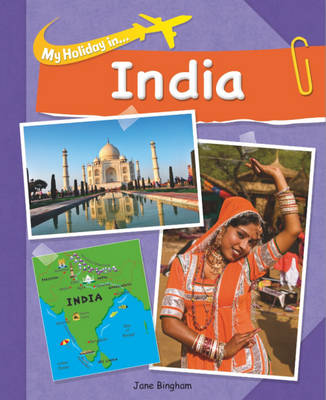 My Holiday in India by Jane M. Bingham