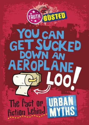 The Fact or Fiction Behind Urban Myths by Paul Mason