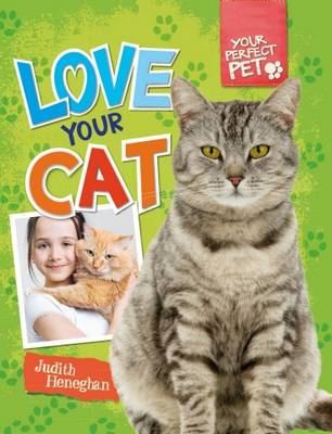 Love Your Cat by Judith Heneghan