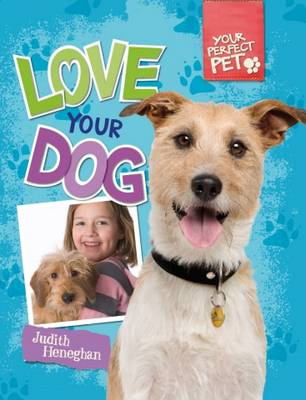 Love Your Dog by Judith Heneghan