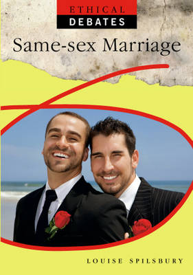 Same Sex Marriage by Louise Spilsbury