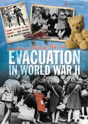 Evacuation by A. J. Stones, Joyce Bentley