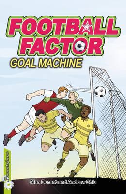 Goal Machine by Alan Durant