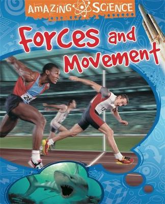 Forces and Movement by Sally Hewitt