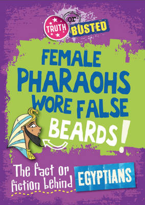 The Fact or Fiction Behind the Egyptians by Hachette Children's Books, Neil Tonge, Kay Barnham