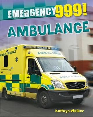 Ambulance by Kathryn Walker