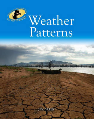 Weather Patterns by Dr Jen Green