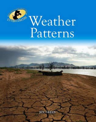 Weather Patterns by Dr Jen Green