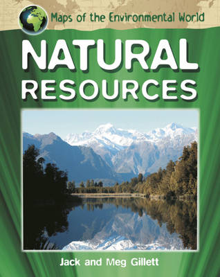 Natural Resources by Jack Gillett, Meg Gillett
