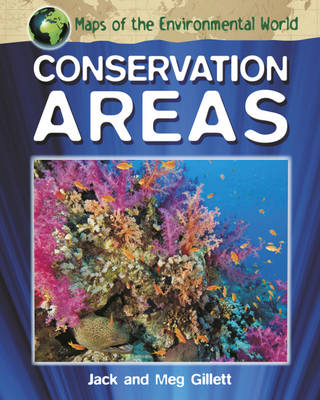 Conservation Areas by Jack Gillett, Meg Gillett