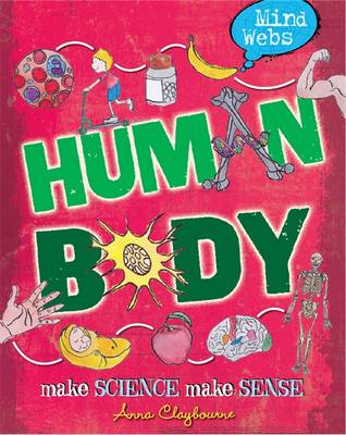 Human Body by Hachette Children's Books, Anna Claybourne