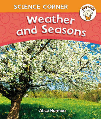 Weather and Seasons by Alice Harman