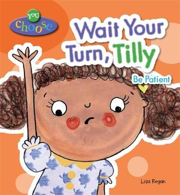 Wait Your Turn, Tilly by Lisa Regan