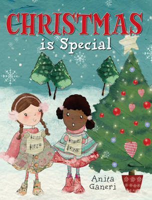 Christmas is Special by Anita Ganeri