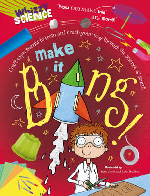 Make it Bang! by Anna Claybourne