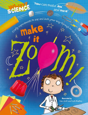 Make it Zoom! by Anna Claybourne