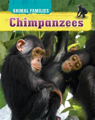 Chimpanzees by Hachette Children's Books, Tim Harris