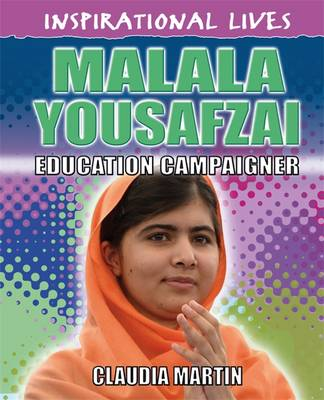 Malala Yousafzai by Hachette Children's Books, Claudia Martin
